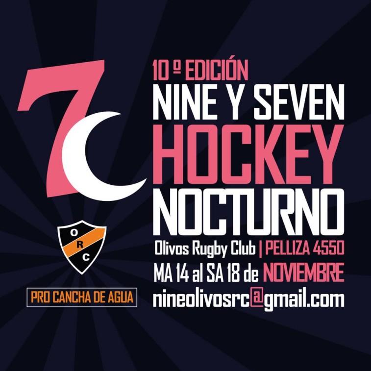 10° EDICIÓN DE NINE y SEVEN NOCTURNO